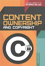 Content Ownership and Copyright (Essential Library of the Information Age)