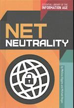 Net Neutrality (Essential Library of the Information Age)