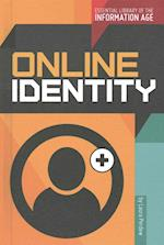 Online Identity (Essential Library of the Information Age)
