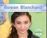 Rowan Blanchard (Biografias Gente Popular Pop Bios)