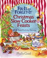 Fix-It and Forget-It Christmas Slow Cooker Feasts (Fix It and Enjoy It)