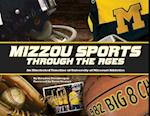 Mizzou Sports Through the Ages