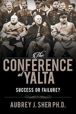 Bog, paperback The Conference at Yalta af Aubrey Sher
