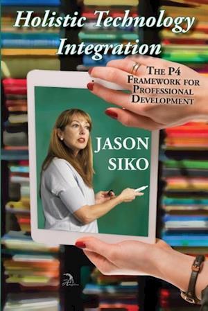 Holistic Technology Integration af Jason Siko