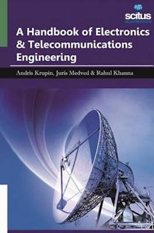 Bog, hardback A Handbook of Electronics & Telecommunications Engineering af Rahul Khanna