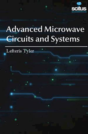 Bog, hardback Advanced Microwave Circuits and Systems af Lefteris Tyler