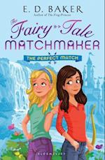 The Perfect Match (Fairy tale Matchmaker)
