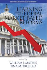 Learning from the Federal Market Based Reforms