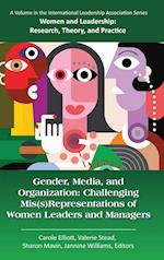 Gender, Media, and Organization (Women and Leadership)