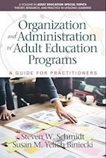 Organization and Administration of Adult Education Programs (Adult Education Special Topics: Theory, Research, and Practice in Lifelong Learning)