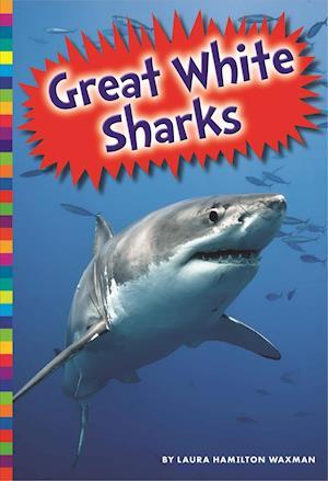 Bog, paperback Great White Sharks af Laura Hamilton Waxman