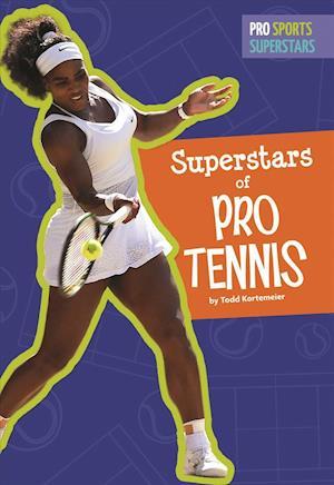 Bog, paperback Superstars of Pro Tennis af Todd Kortemeier