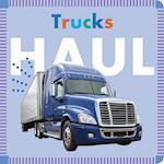 Trucks Haul