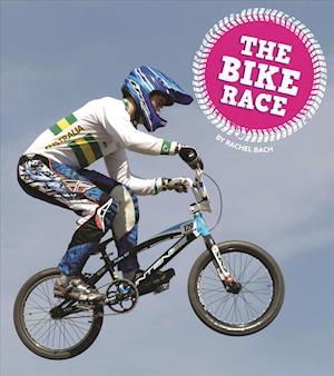 Bog, paperback The Bike Race af Rachel Bach