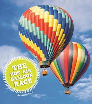 Bog, paperback The Hot Air Balloon Race af Rachel Bach