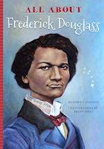 All About Frederick Douglass (All About)