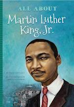 All About Dr. Martin Luther King (All About)