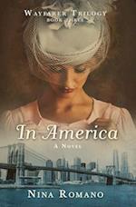 In America (Wayfarer Trilogy, nr. 3)