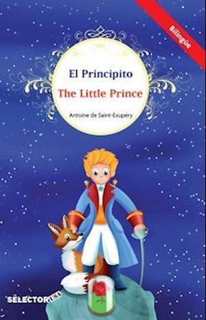 Bog, paperback El Principito / The Little Prince (Bilingue) af Antoine de Saint Exupéry