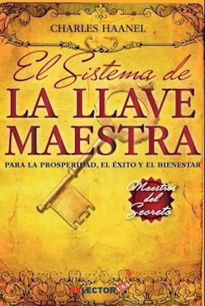 Bog, paperback Sistema de La Llave Maestra af Charles Haanel