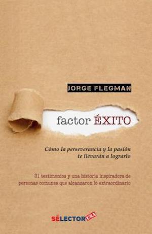 Bog, paperback Factor Exito af Jorge Flegman
