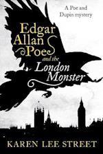 Edgar Allan Poe and the London Monster af Karen Lee Street
