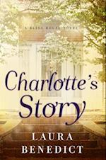 Charlotte's Story (Bliss House)