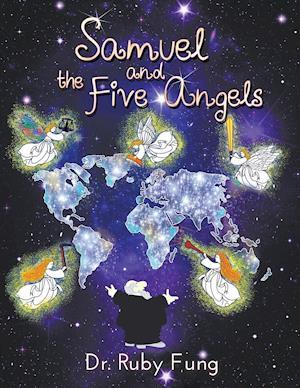 Bog, paperback Samuel and the Five Angels af Dr Ruby Fung