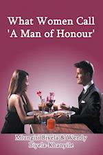 What Women Call 'a Man of Honour'