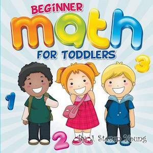 Beginner Math for Toddlers af J. Steven Young
