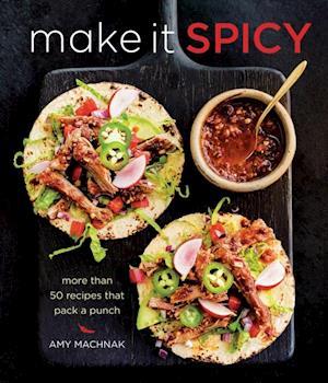 Make it Spicy af Amy Machnak