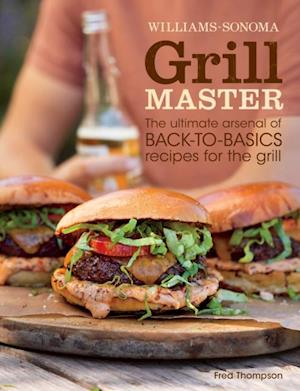Williams-Sonoma Grill Master af Fred Thompson