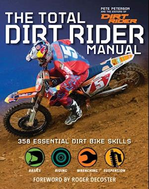 Total Dirt Rider Manual af Pete Peterson