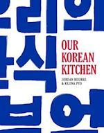Our Korean Kitchen af Jordan Bourke, Rejina Pyo