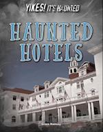 Haunted Hotels (Yikes Its Haunted)