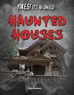 Haunted Houses (Yikes Its Haunted)