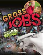 Gross Jobs (Gross Me Out)