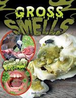 Gross Smells (Gross Me Out)