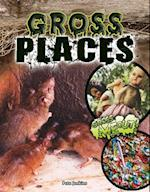 Gross Places (Gross Me Out)