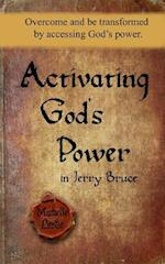 Activating God's Power in Jerry Bruce