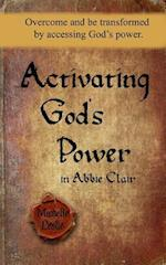 Activating God's Power in Abbie Clair