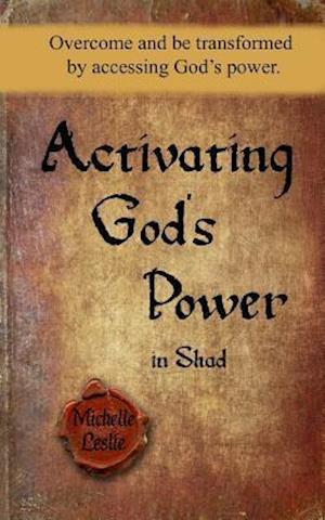 Bog, paperback Activating God's Power in Shad (Masculine Version) af Michelle Leslie