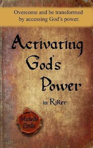 Bog, paperback Activating God's Power in Riker af Michelle Leslie