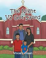 The Night Vj Got Saved