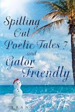 Spitting Out Poetic Tales 7 and Gator Friendly