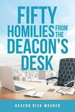 50 Homilies from the Deacons Desk
