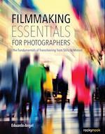 Filmmaking Essentials for Photographers af Eduardo Angel