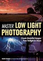 Master Low Light Photography