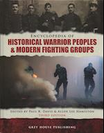 Encyclopedia of Warrior Peoples & Fighting Groups, Third Edition