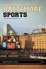 Baltimore Sports (Sport, Culture & Society)